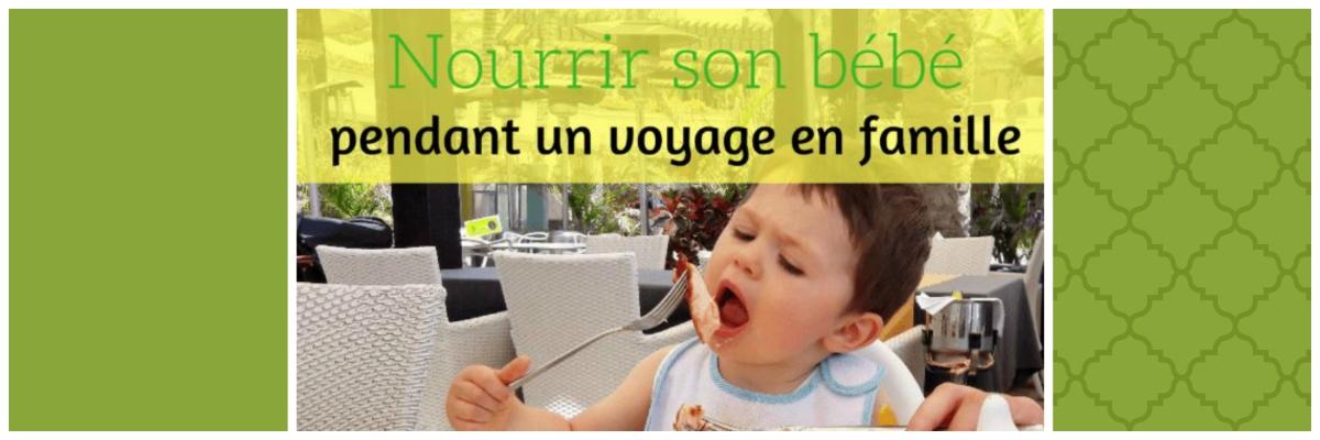 Comment nourrir son bébé en voyage ?